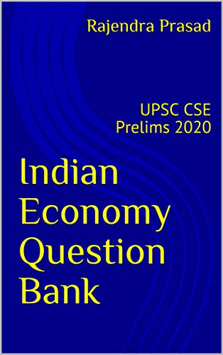 Indian economy Question Bank Compilation