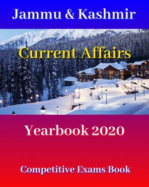 Jammu Kashmir Current Affairs Yearbook 2020