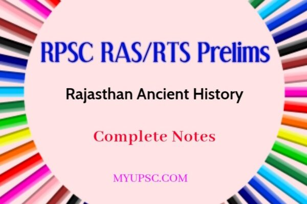 RPSC RAS/RTS Prelims Exam: The Ancient history of Rajasthan