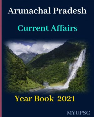 Arunachal-Pradesh-Current-Affairs-Year-Book-2021
