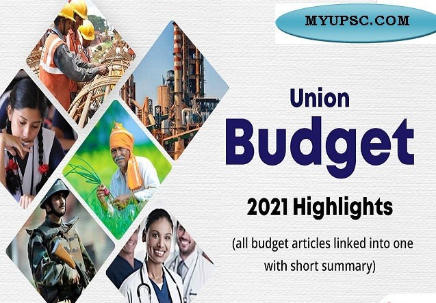 The A - Z Of Union Budget 2021 For UPSC Civil Services Examination