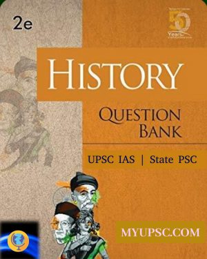 History Question Bank For UPSC