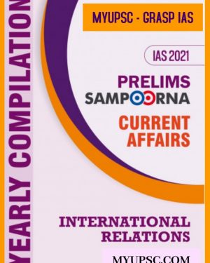 Current Affairs 2021: Yearly Compilation International Relations
