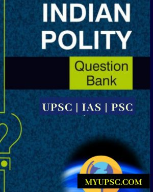 Polity Question Bank For UPSC | State PSC| Civil Services Preliminary Examination