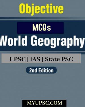 World Geography Question Bank For UPSC | State PSC| Civil Services Preliminary Examination