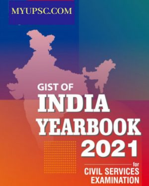Gist of India Year Book 2021 for Civil Services Examination