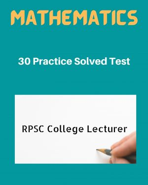 RPSC Assistant Professor 30 Mock Test for Mathematics in English